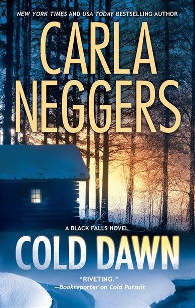Cold Dawn by Carla Neggers