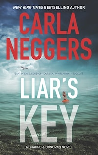 Liar's Key: A Novel Of Romantic Suspense