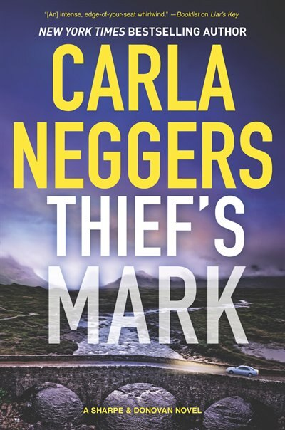 Thief's Mark: An Unforgettable Mystery by Carla Neggers