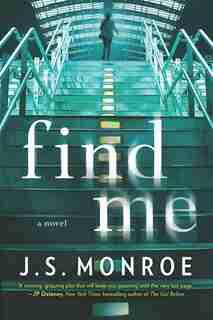 Find Me by J.s. Monroe