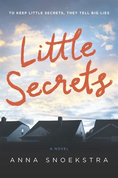 Little Secrets by Anna Snoekstra