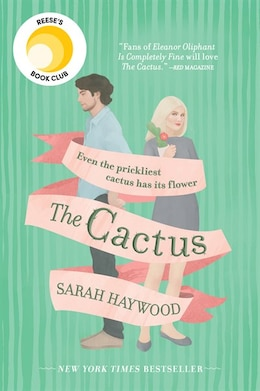 Book The Cactus: A Novel by Sarah Haywood