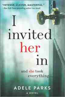 I Invited Her In by Adele Parks