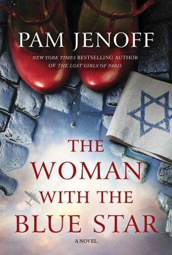 The Woman With The Blue Star: A Novel by Pam Jenoff