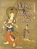 Book Life In Ancient China by Paul Challen