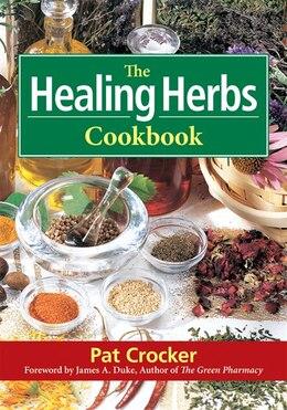 Book The Healing Herbs Cookbook by Pat Crocker