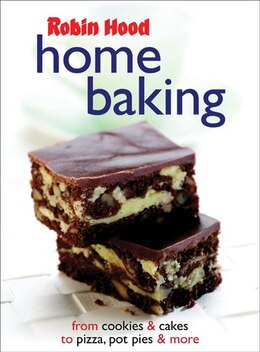 Book Robin Hood Home Baking: From Cookies and Cakes, to Pizza, Pot Pies and More by Jill Snider