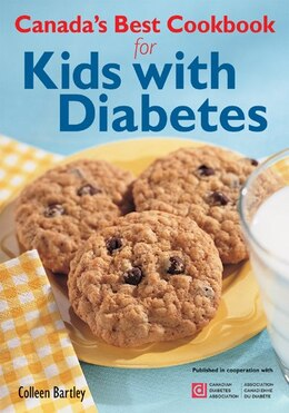 Book Canada's Best Cookbook For Kids With Diabetes by Colleen Bartley