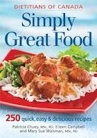 Simply Great Food: 250 Quick, Easy and Delicious Recipes