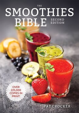 Book The Smoothies Bible by Pat Crocker