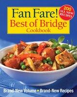 Fan Fare! Best of Bridge Cookbook: Brand-New Volume, Brand-New Recipes