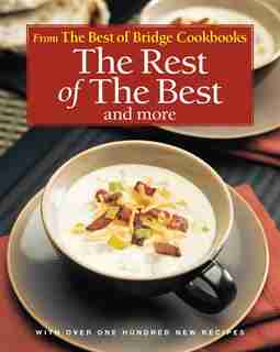The Rest of the Best and More by The Editors of Best of Bridge