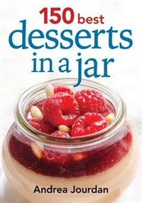 Book 150 Best Desserts in a Jar by Andrea Jourdan