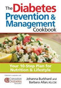 The diabetes prevention and management cookbook your 10 step plan for nutrition and lifestyle by joha