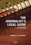 The Journalist's Legal Guide