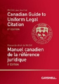 Canadian Guide to Uniform Legal Citation, 8th Edition HC / Manuel canadien de la référence…
