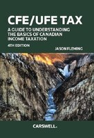 Book CFE/UFE Tax A Guide to Understanding the Basics of Canadian Income by Jason Fleming
