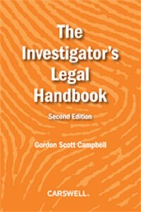 The Investigator's Legal Handbook, Second Edition