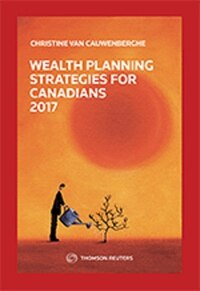 Wealth Planning Strategies for Canadians 2017