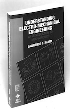 Understanding Electro-Mechanical Engineering: An Introduction to Mechatronics