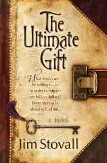 The Ultimate Gift by Jim Stovall, Jim