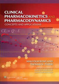 Clinical Pharmacokinetics and Pharmacodynamics: Concepts and Applications