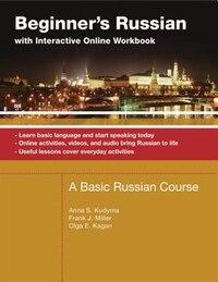 Beginner's Russian With Interactive Online Workbook