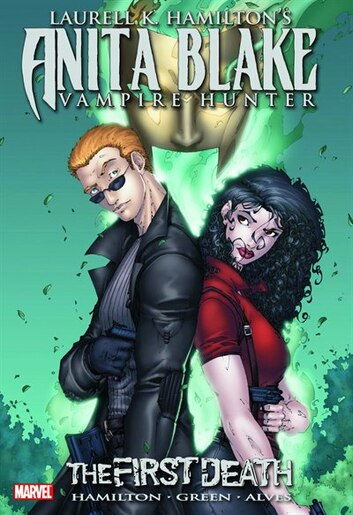 Laurell K. Hamilton's Anita Blake, Vampire Hunter: The First Death by Laurell K. Hamilton