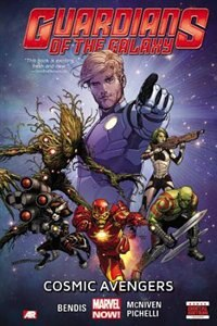 Book Guardians Of The Galaxy Volume 1: Cosmic Avengers (marvel Now) by Brian Michael Bendis