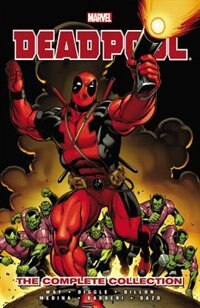 Deadpool By Daniel Way: The Complete Collection - Volume 1 by Daniel Way