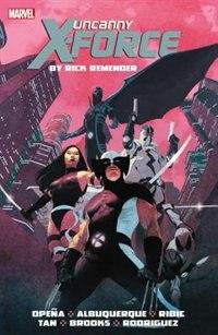 Uncanny X-force By Rick Remender Omnibus