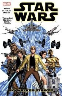 Star Wars Vol. 1: Skywalker Strikes by Jason Aaron