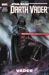Star Wars: Darth Vader Vol. 1: Vader by Kieron Gillen