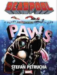 Deadpool: Paws Prose Novel by Stefan Petrucha