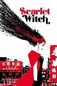 Scarlet Witch Vol. 2: World Of Witchcraft by James Robinson
