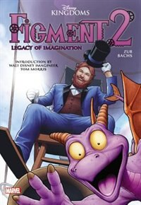 Figment 2: Legacy Of Imagination by Jim Zub