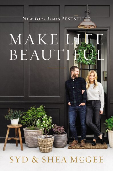 Make Life Beautiful by Syd Mcgee