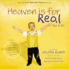 HEAVEN IS FOR REAL FOR KIDS (International Edition): A Little Boy's Astounding Story Of His Trip To…