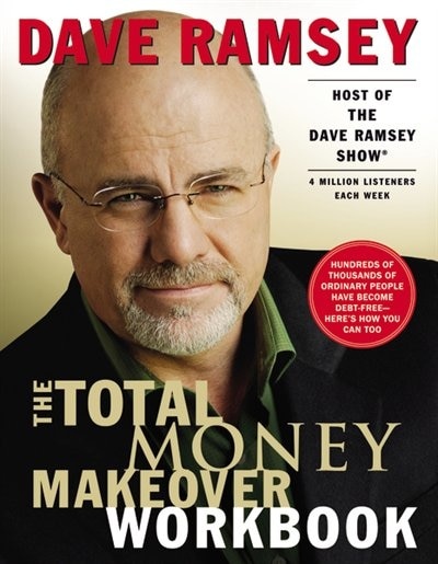The Total Money Makeover Workbook: A Proven Plan for Financial Fitness by Dave Ramsey