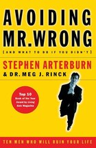 Avoiding Mr. Wrong: (And What to Do If You Didn't)   ?. Paperback