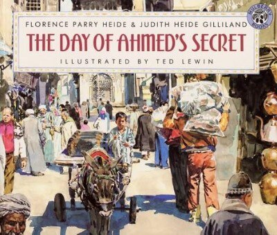 Day Of Ahmed's Secret by Florence Parry Heide