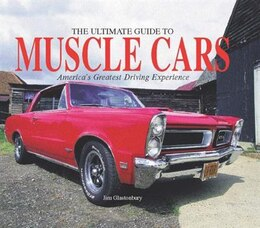 Book Ultimate Guide To Muscle Cars by Jim Glastonbury
