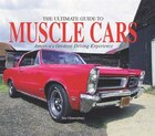 Ultimate Guide To Muscle Cars