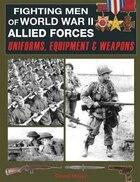 Fighting Men Of World War Ii Allied Forces
