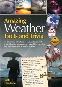 Book Amazing Weather Facts And Trivia by Jack Challoner