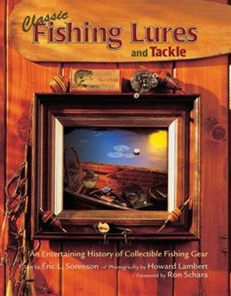 Book Classic Fishing Lures & Tackle by Eric Lowell Sorenson
