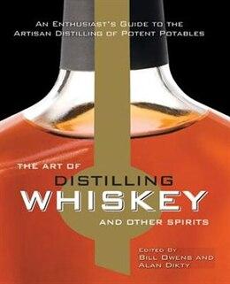 Book Distilling Whiskey by Bill Owens