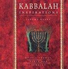 Kabbalah Inspirations: Mystic Themes, Texts And Symbols