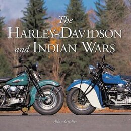 Book THE HARLEY DAVIDSON AND INDIAN WARS by Allan Girdler