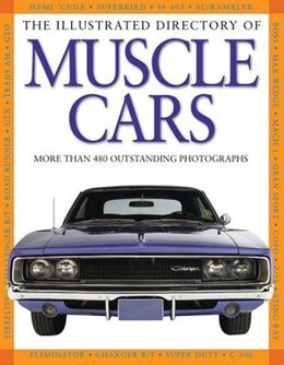 Book Illustrated Directory Of Muscle Cars by Pepperbox Press